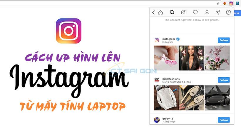 Cách đăng hình lên instagram bằng máy tính 2019